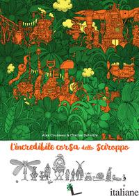 INCREDIBILE CORSA DELLO SCIROPPO (L') - COUSSEAU ALEX