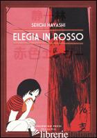 ELEGIA IN ROSSO - HAYASHI SEIICHI