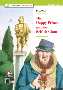 HAPPY PRINCE AND THE SELFISH GIANT. CON FILE AUDIO MP3 SCARICABILI (THE) - WILDE OSCAR; MOORE E. A. (CUR.)