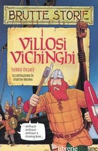 VILLOSI VICHINGHI. EDIZ. ILLUSTRATA (I) - DEARY TERRY