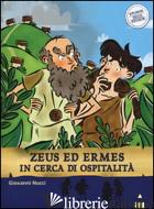 ZEUS ED ERMES IN CERCA DI OSPITALITA'. STORIE NELLE STORIE - NUCCI GIOVANNI