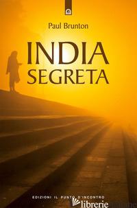 INDIA SEGRETA - BRUNTON PAUL
