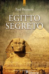 EGITTO SEGRETO - BRUNTON PAUL