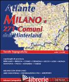 ATLANTE DI MILANO E 271 COMUNI DELL'HINTERLAND - AAVV