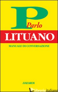 PARLO LITUANO - LANZA STEFANO; SIRVYDAITE D.