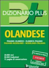 DIZIONARIO OLANDESE. ITALIANO-OLANDESE, OLANDESE-ITALIANO - BEEKHUIZEN D. (CUR.); DE JAGER M. (CUR.)
