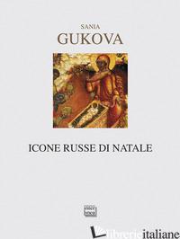 ICONE RUSSE DI NATALE - GUKOVA SANIA