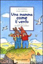 MAMMA COME IL VENTO (UNA) - BERTRON AGNES