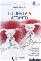 HO UNA FATA ACCANTO - CARROLL LEWIS