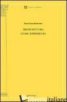 ARCHITETTURA COME ESPERIENZA - RASMUSSEN STEEN EILER