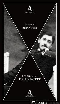 ANGELO DELLA NOTTE (L') - MACCHIA GIOVANNI