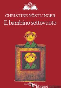 BAMBINO SOTTOVUOTO (IL) - NOSTLINGER CHRISTINE
