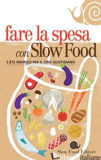 FARE LA SPESA CON SLOW FOOD - AAVV