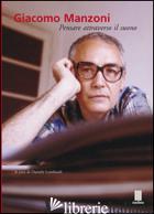 GIACOMO MANZONI. PENSARE ATTRAVERSO IL SUONO - LOMBARDI D. (CUR.)