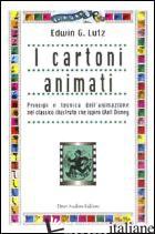 CARTONI ANIMATI (I) - LUTZ EDWIN GEORGE