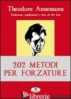 202 METODI PER FORZATURE - ANNEMANN THEODORE