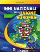 INNI NAZIONALI DELL'UNIONE EUROPEA. CON CD AUDIO - PERINI LANFRANCO