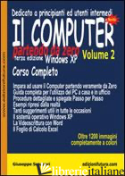COMPUTER PARTENDO DA ZERO (IL). VOL. 2: WINDOWS XP - SCOZZARI GIUSEPPE