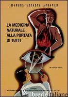MEDICINA NATURALE ALLA PORTATA DI TUTTI (LA) - LEZAETA ACHARAN MANUEL