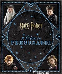 HARRY POTTER. IL LIBRO DEI PERSONAGGI - REVENSON JODY