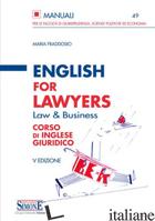 ENGLISH FOR LAWYERS. CORSO DI INGLESE GIURIDICO - FRADDOSIO MARIA