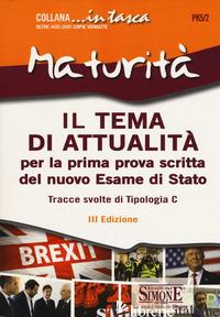 TEMA DI ATTUALITA'. PER LA PRIMA PROVA SCRITTA DEL NUOVO ESAME DI STATO. TRACCE  - PK5/2