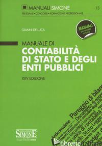 MANUALE DI CONTABILITA' DI STATO E DEGLI ENTI PUBBLICI - DE LUCA GIANNI