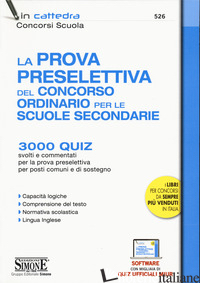 PROVA PRESELETTIVA DEL CONCORSO ORDINARIO PER LE SCUOLE SECONDARIE. 3000 QUIZ SV - AA.VV.