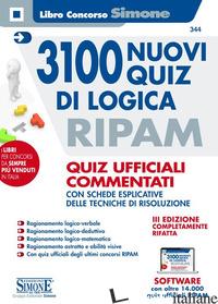 3100 NUOVI QUIZ DI LOGICA RIPAM. QUIZ UFFICIALI COMMENTATI CON SCHEDE ESPLICATIV - AA.VV.