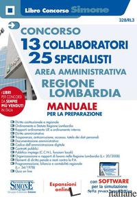CONCORSO 13 COLLABORATORI 25 SPECIALISTI. AREA AMMINISTRATIVA REGIONE LOMBARDIA. -