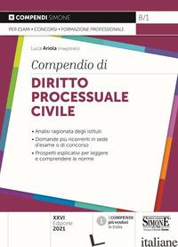 COMPENDIO DI DIRITTO PROCESSUALE CIVILE - ARIOLA L. (CUR.)