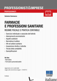 FARMACIE E PROFESSIONI SANITARIE. CON CD-ROM - DAMMACCO SALVATORE