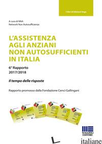 ASSISTENZA AGLI ANZIANI NON AUTOSUFFICIENTI IN ITALIA (L') - NETWORK NON AUTOSUFFICIENZA (CUR.)