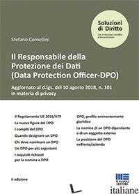 RESPONSABILE DELLA PROTEZIONE DEI DATI (DATA PROTECTION OFFICER-DPO) (IL) - COMELLINI STEFANO
