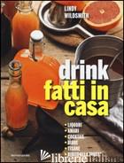 DRINK FATTI IN CASA - WILDSMITH LINDY