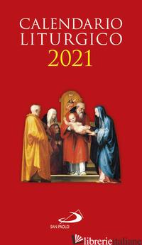 CALENDARIO LITURGICO 2021 - AA.VV.