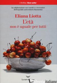 ETA' NON E' UGUALE PER TUTTI (L') - LIOTTA ELIANA