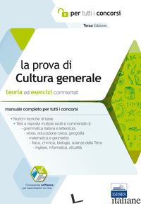 PROVA A TEST DI CULTURA GENERALE. TEORIA ED ESERCIZI COMMENTATI. MANUALE COMPLET - AA.VV