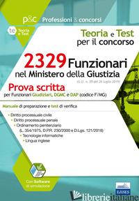 CONCORSO 2329 FUNZIONARI NEL MINISTERO DELLA GIUSTIZIA. PROVA SCRITTA PER IL PRO -
