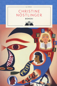 BONSAI - NOSTLINGER CHRISTINE