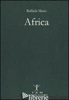 AFRICA - MASTO RAFFAELE