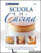 SCUOLA DI CUCINA - AA.VV.
