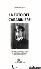 FOTO DEL CARABINIERE (LA) - BOCCACCINI CLAUDIO