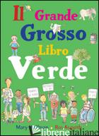 GRANDE GROSSO LIBRO VERDE. EDIZ. ILLUSTRATA (IL) - HOFFMAN MARY; ASQUITH ROS