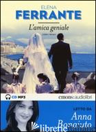 AMICA GENIALE LETTO DA ANNA BONAIUTO. AUDIOLIBRO (L'). VOL. 1 - FERRANTE ELENA