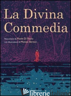 DIVINA COMMEDIA. EDIZ. ILLUSTRATA (LA) - DI PAOLO PAOLO; BERTON MATTEO