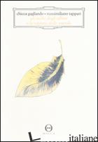 OCCHI DEGLI ALBERI E LA VISIONE DELLE NUVOLE (GLI) - GAGLIARDO CHICCA; TAPPARI MASSIMILIANO