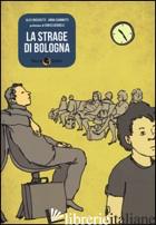 STRAGE DI BOLOGNA (LA) - BOSCHETTI ALEX; CIAMMITTI ANNA