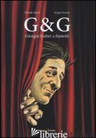 G & G. GIORGIO GABER A FUMETTI - BARZI DAVIDE; GERASI SERGIO