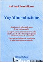 YOGALIMENTAZIONE - PRANIDHANA YOGI